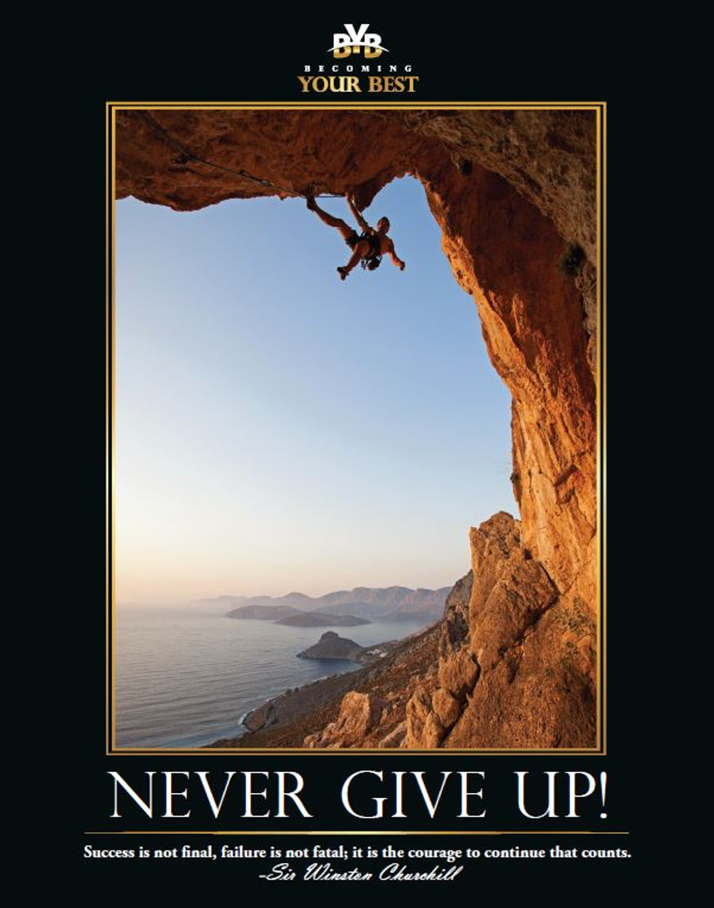 Never Give Up Rock Climber