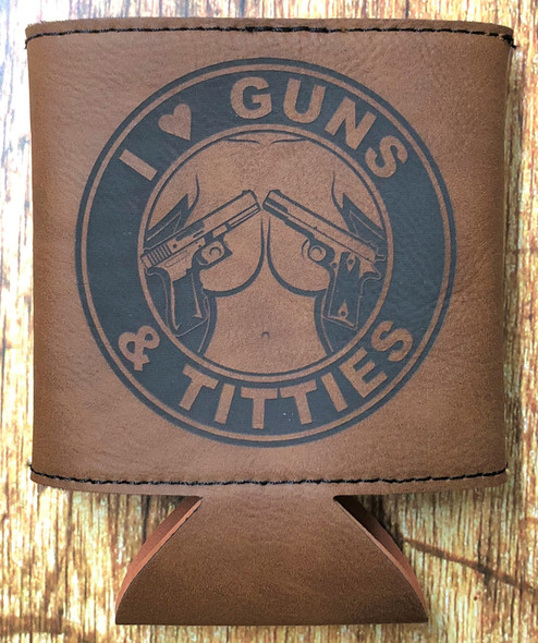 I Love Guns and Boobies Leather Drink Cooler MMLK-11