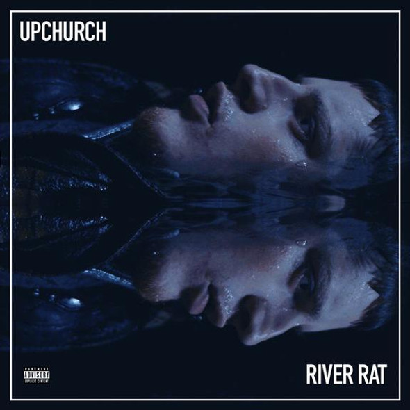 Upchurch© River Rat Album