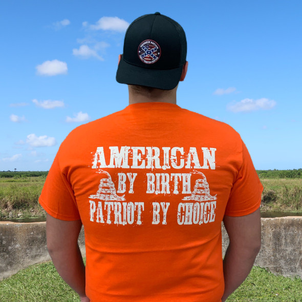 American by Birth Patriot by Choice LODS-17