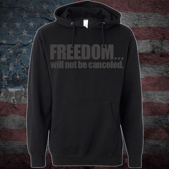 Patriots Pledge© Freedom will not be canceled Hoodie PPCL