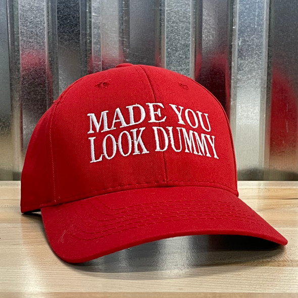 **Made you Look Dummy** Stitched Hat