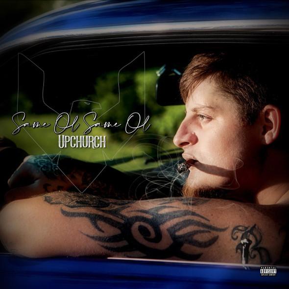 Upchurch© Same Ol Same Ol CD