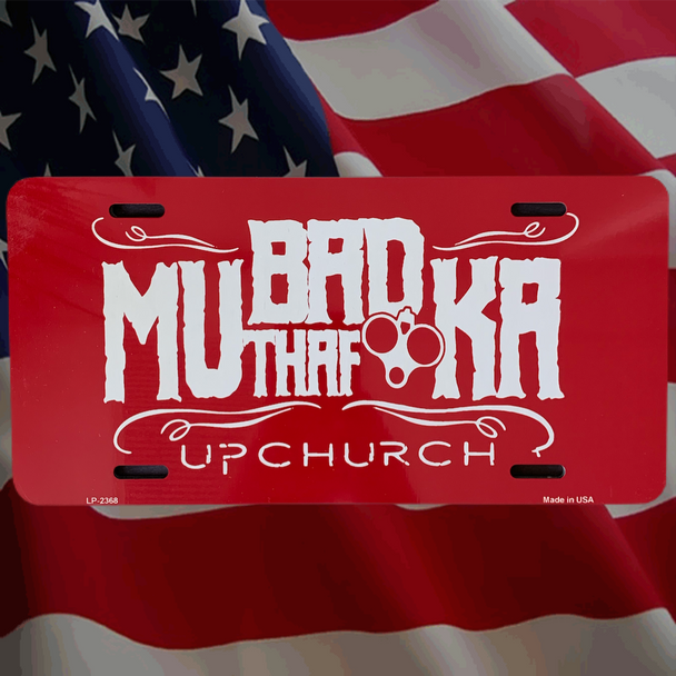 Upchurch BMF Metal License Plate 10 Color choices MLP-1