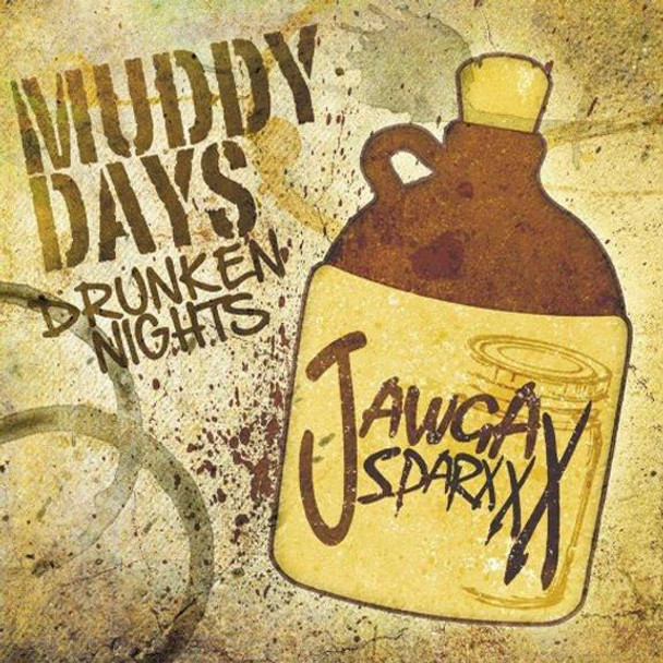 Jawga Boyz Muddy Days JB-4