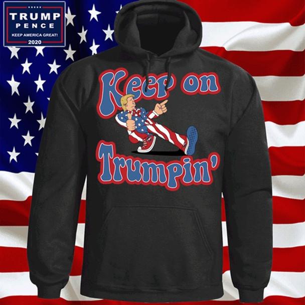 Keep on Trumpin' Hoodie