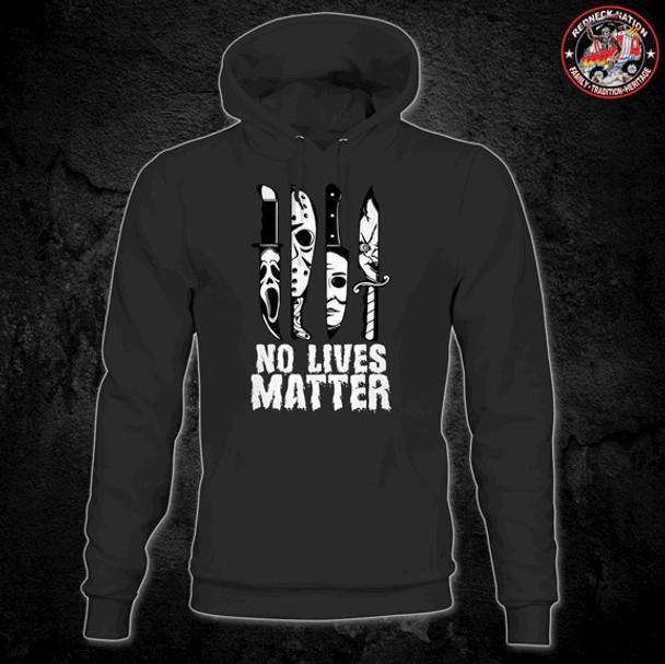 No Lives Matter Hoodie