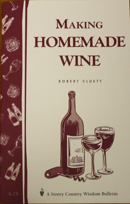 Home Winemaking - Robert Cluett, Yeast, Brewing Malt