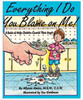 Everything I Do You Blame on Me Book
