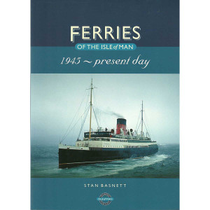 Ferries of the Isle of Man 1945 - present