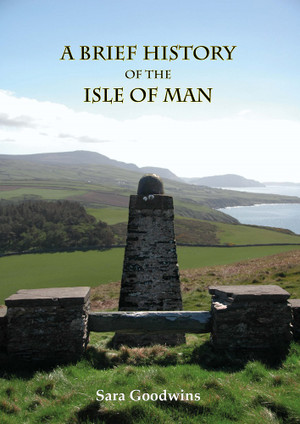 A brief history of the Isle of Man