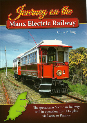 Journey on the Manx Electric Railway