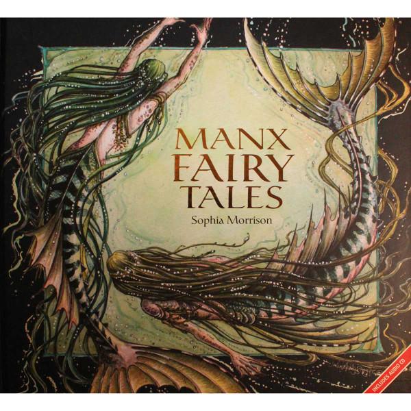 Manx Fairy Tales by Sophia Morrison