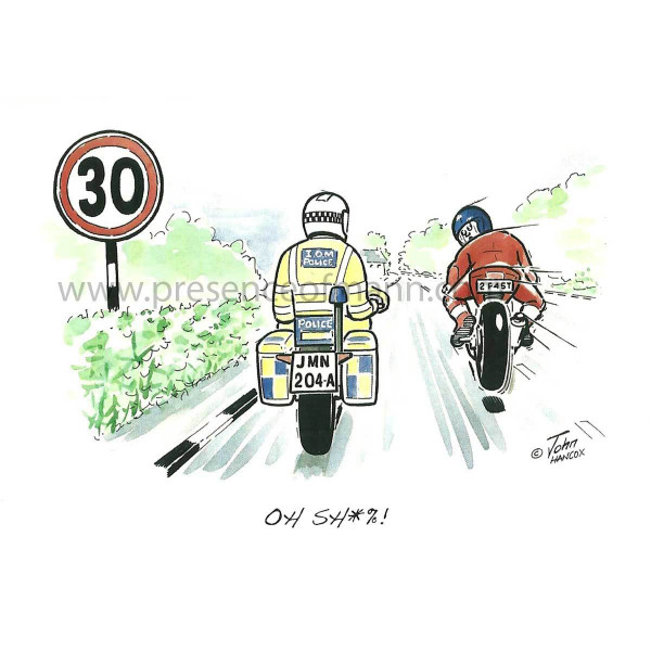 Hancox Art TT themed greetings card 'Oh Sh*%!' as speeding past traffic cop
