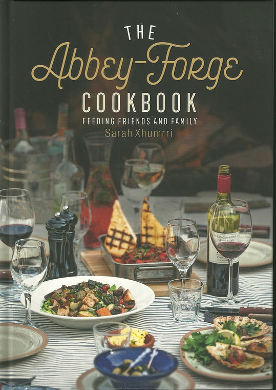 Front - The Abbey Forge Cookbook by Sarah Xhumrri