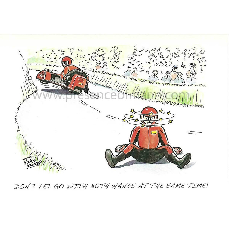 """Hancox Art TT themed greetings card - """"Don't Let Go With Both Hands at the Same Time"""""""