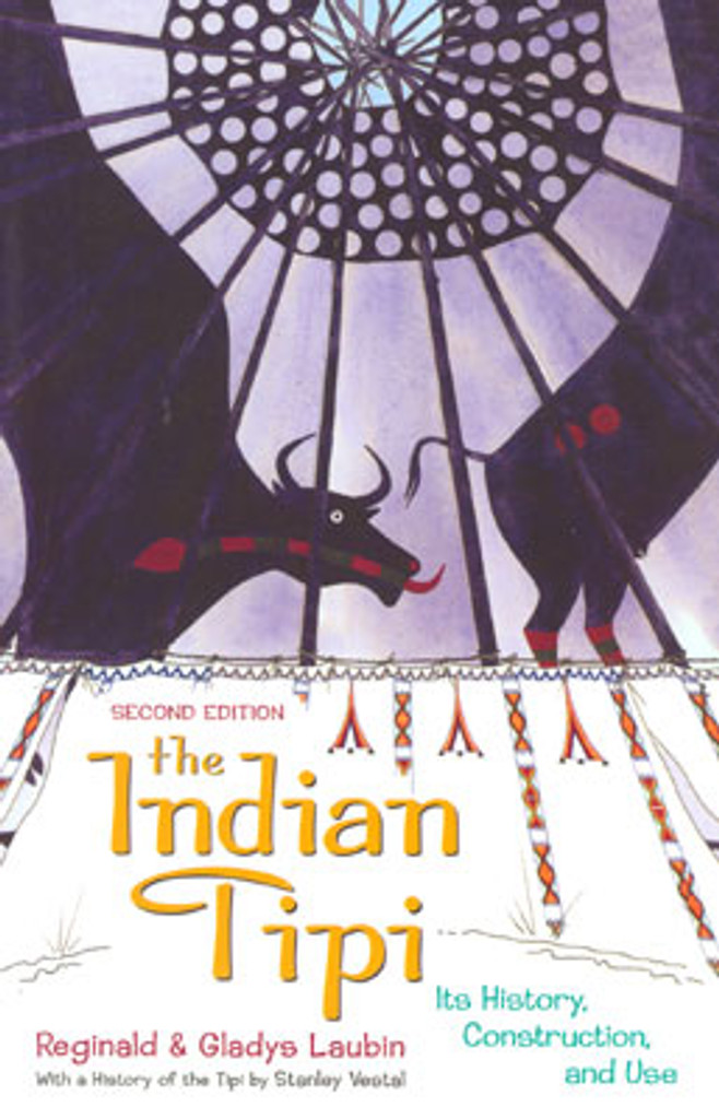 Book - The Indian Tipi: Its History, Construction, and Use
