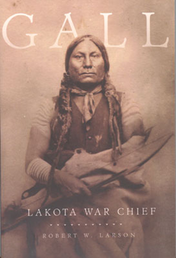 Gall - Lakota War Chief: Book