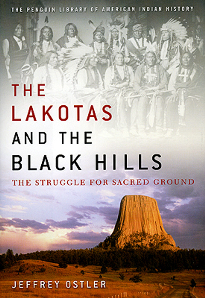 The Lakotas and the Black Hills - The Struggle For Sacred Ground Book