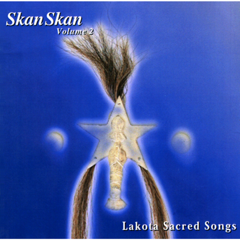 CD - Skan Skan - Lakota Sacred Songs (vol. 2)