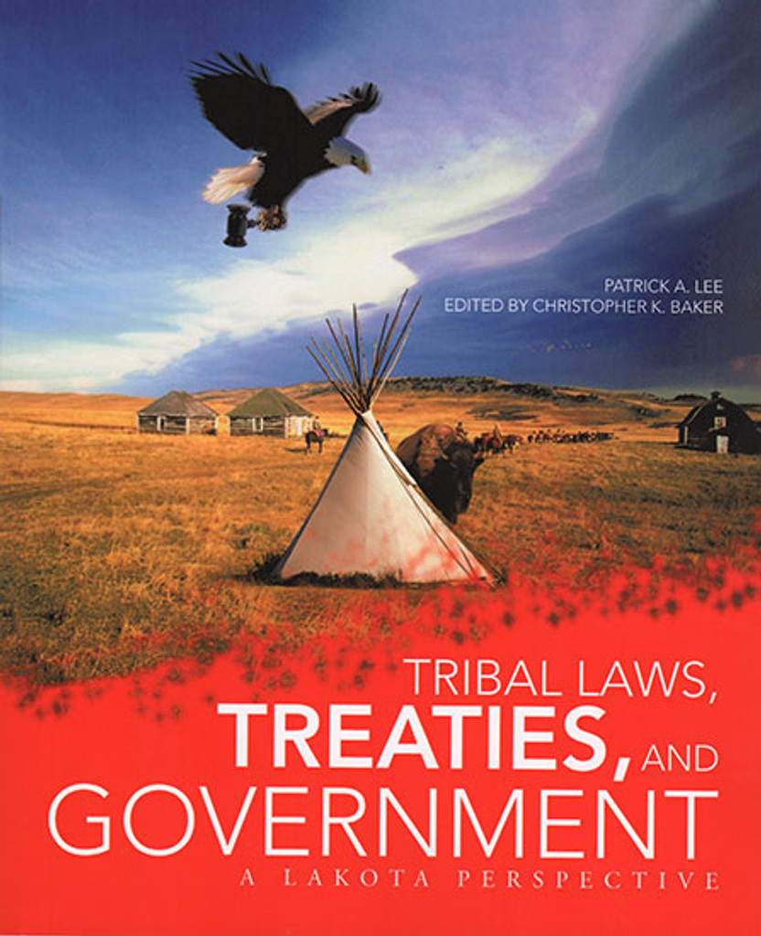 Book - Tribal Laws, Treaties and Government: A Lakota Perspective