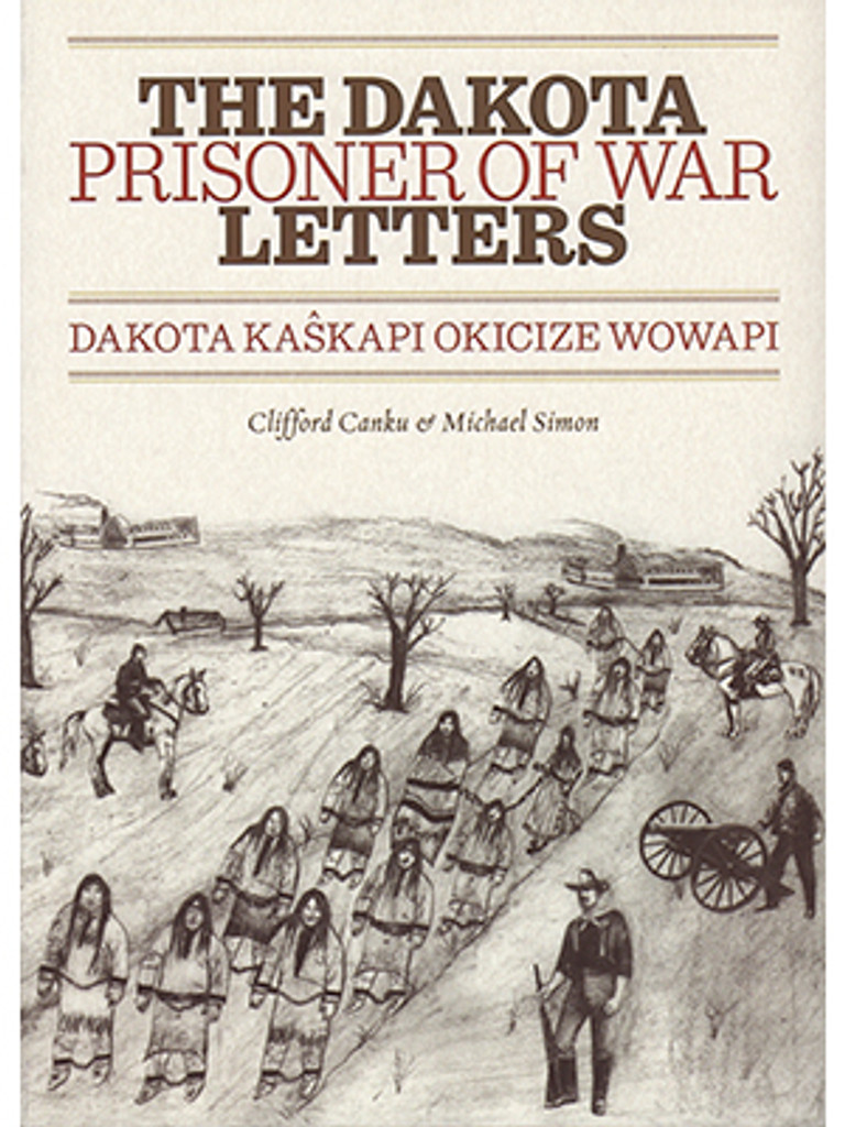 The Dakota Prisoner of War Letters - Book