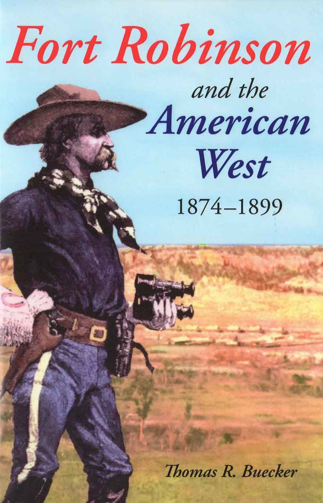Book - Fort Robinson and the American West, 1874-1899