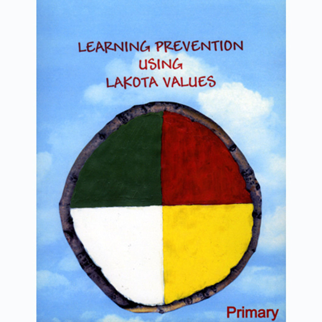 Book: Learning Prevention Using Lakota Values - Primary