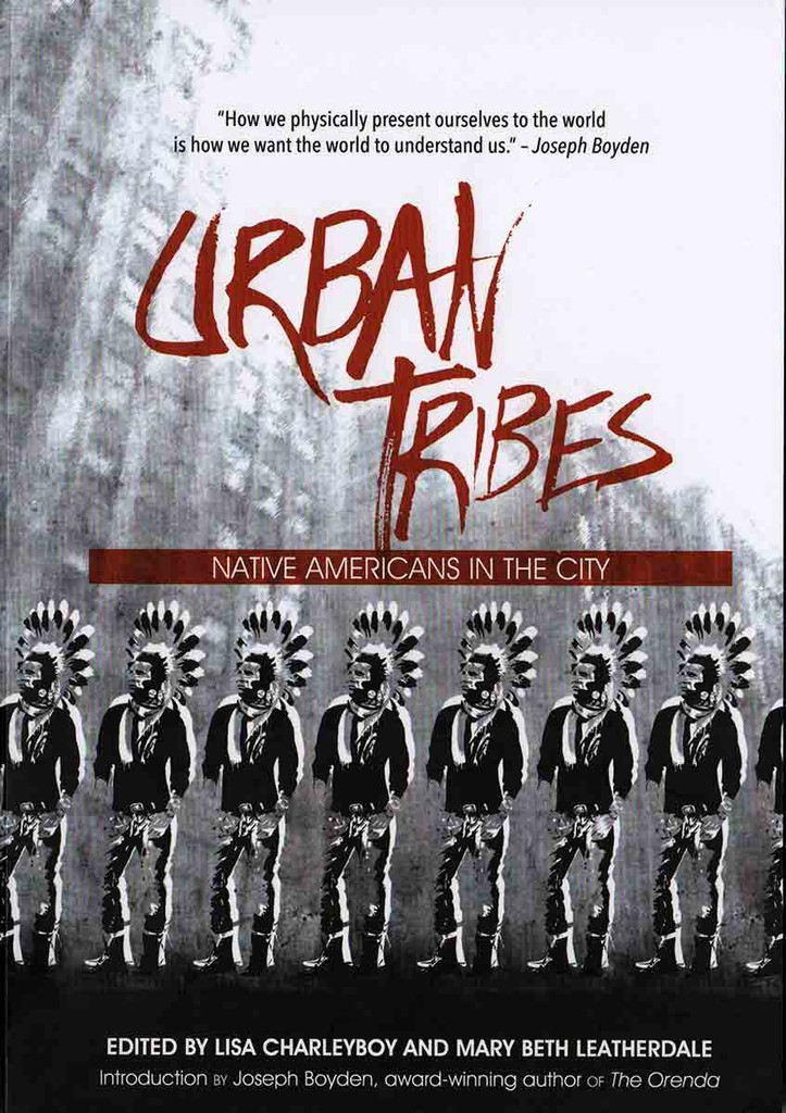 Book - Urban Tribes: Native Americans in the City