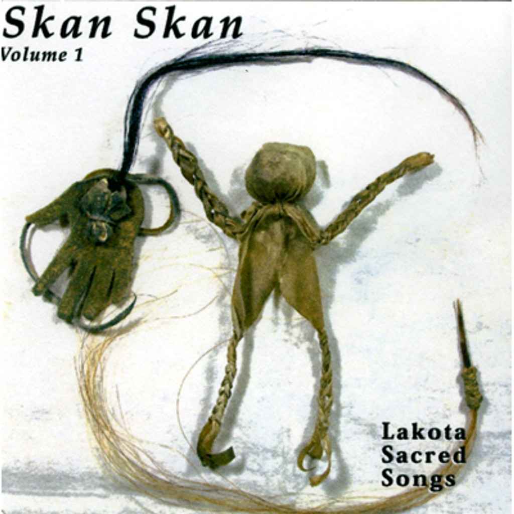 CD - Skan Skan - Lakota Sacred Songs (vol. 1)