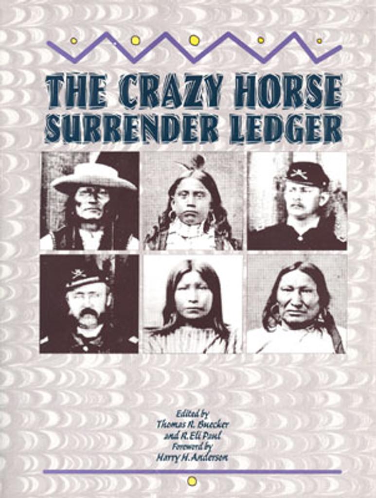 The Crazy Horse Surrender Ledger Book