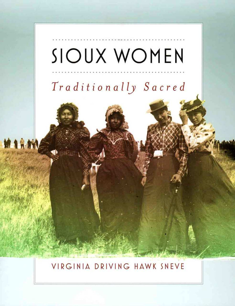 Book - Sioux Women: Traditionally Sacred