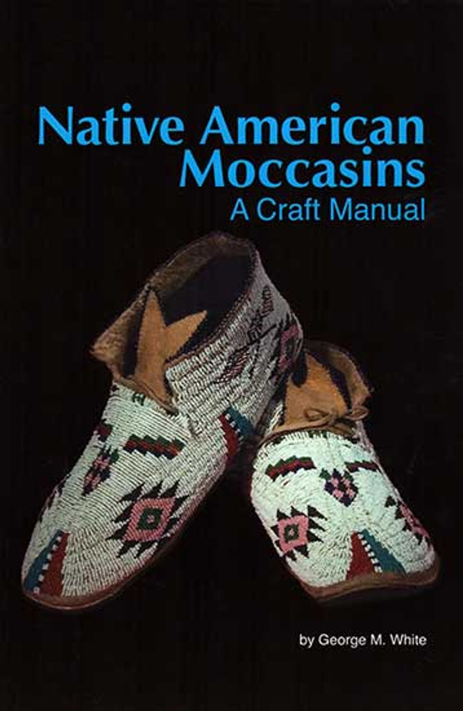 Book - Native American Moccasins: A Craft Manual