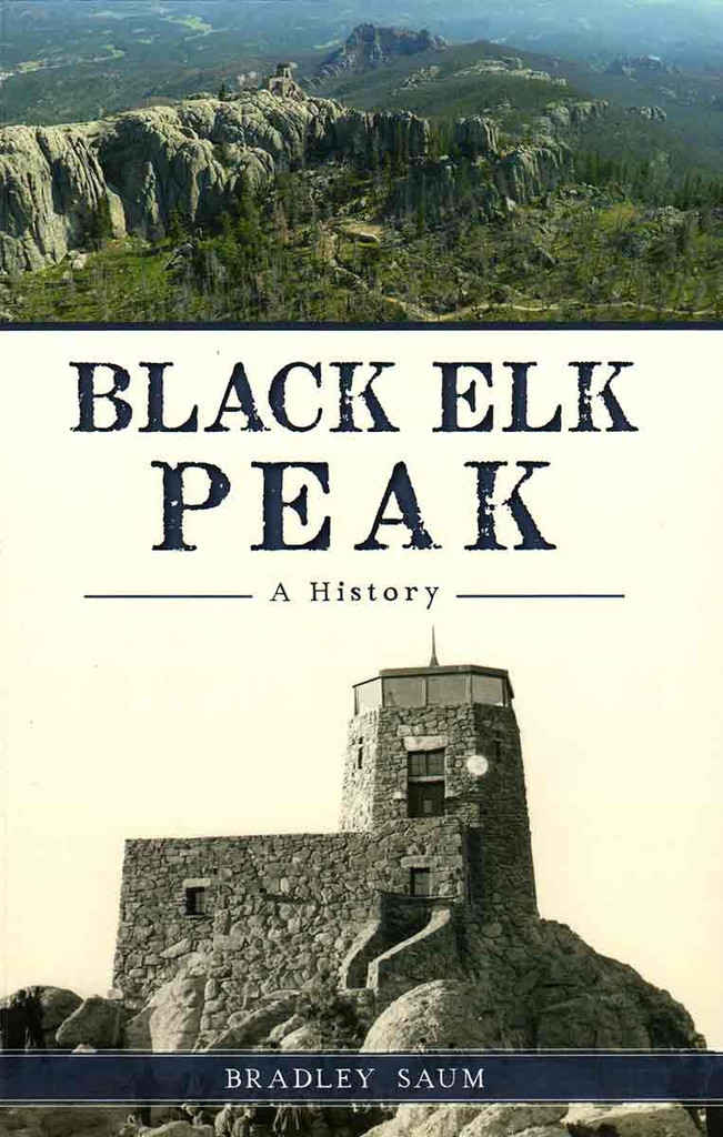 Book - Black Elk Peak: A History