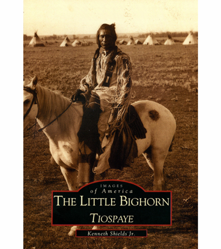 Book: The Little Bighorn - Tiospaye