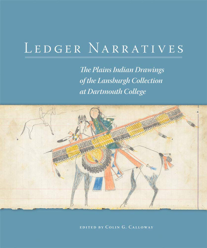 Book: Ledger Narratives: The Plains Indian Drawings of the Lansburgh Collection at Dartmouth College