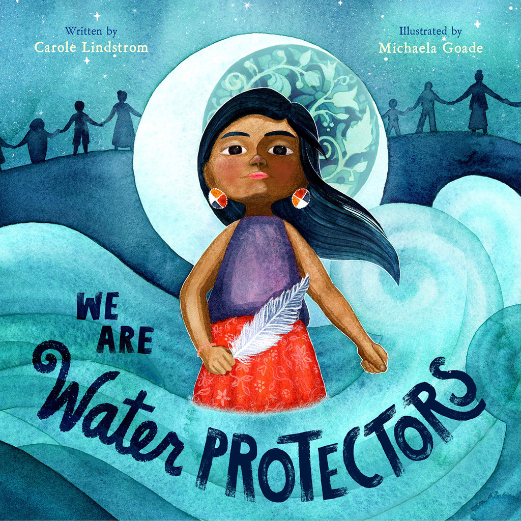 we are water protectors children's book cover