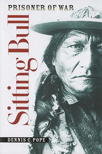 Book - Sitting Bull: Prisoner of War