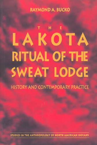 Book: Lakota Ritual Of The Sweat Lodge