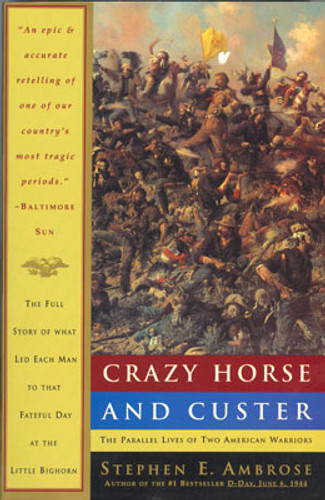 Book: Crazy Horse And Custer - The Parallel Lives Of Two American Warriors