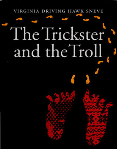The Trickster And The Troll: Children's Book