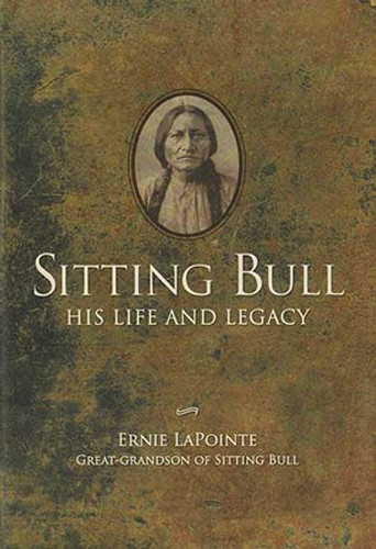 Book - Sitting Bull: His Life and Legacy