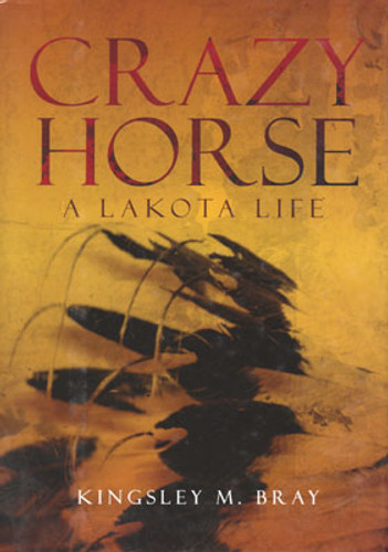 Book - Crazy Horse: A Lakota Life