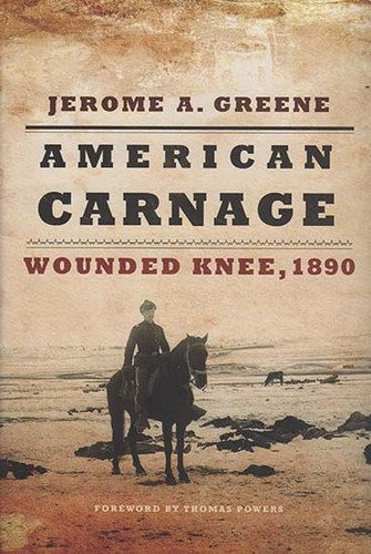 Book - American Carnage: Wounded Knee, 1890