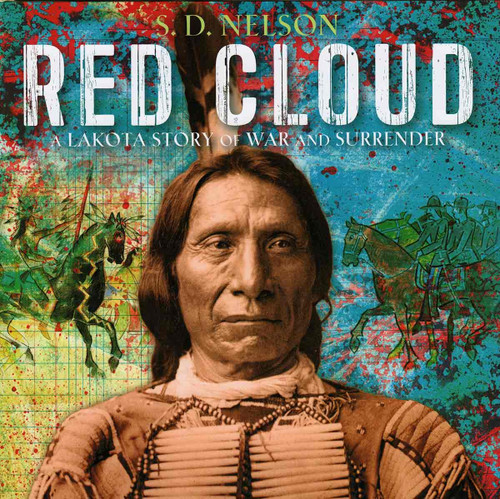 Children's Book - Red Cloud: A Lakota Story of War and Surrender