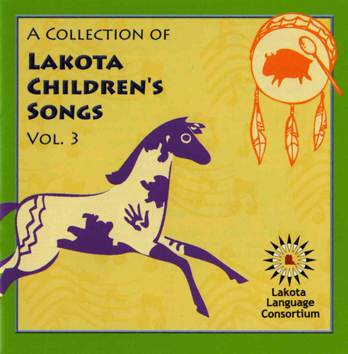 A Collection of Lakota Children's Songs Vol. 3 CD