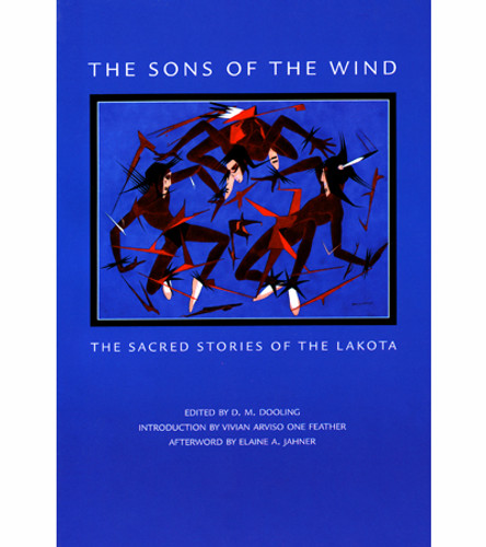 The Sons Of The Wind: Sacred Stories Of The Lakota - Book
