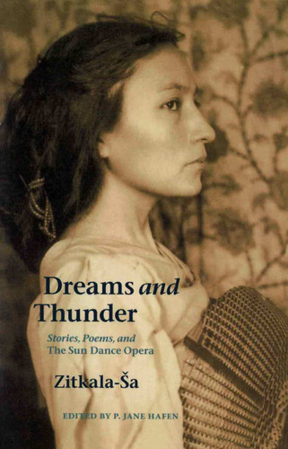 Book - Dreams and Thunder: Stories, Poems and the Sun Dance Opera