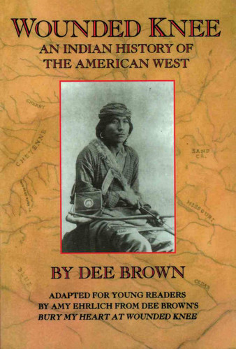 Wounded Knee: An Indian History of the American West - Book - Young Reader's Edition