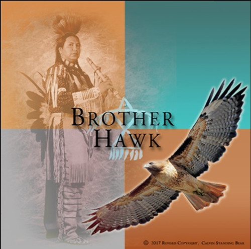 Calvin Standing Bear - Brother Hawk